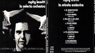 Raphy Leavitt  Balada A Un Loco