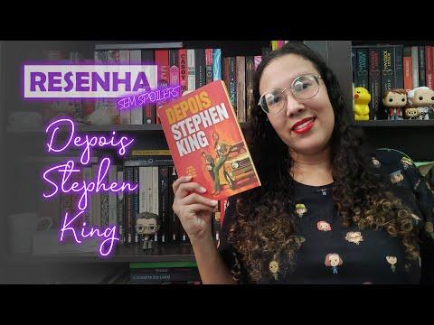 RESENHA: Depois - Lançamento de Stephen King (SEM SPOILERS) | Sobre a Leitura