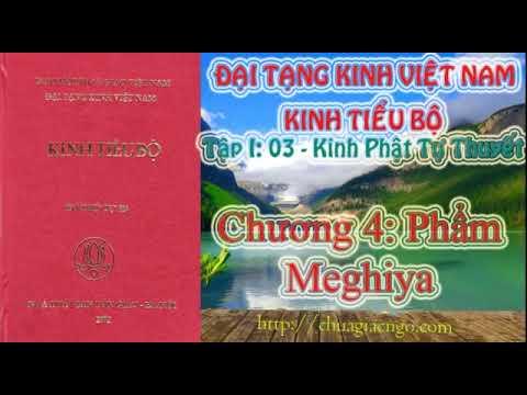 Kinh Tiểu Bộ - 041. Kinh Phật Tự Thuyết - Chương 4: Phẩm Meghiya