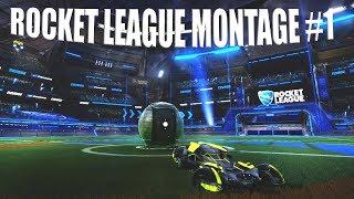Rocket League Montage #1