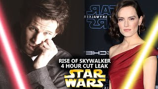The Rise Of Skywalker 4 HOUR Cut Leak! This Is Shocking (Star Wars Explained)
