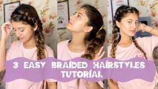 3 Easy Braided Hair Tutorial | Arishfa Khan