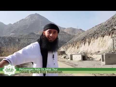 Beratnya Perjuangan Nabi Kita Di Jabal Tsur