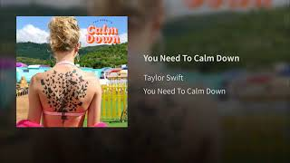 Taylor Swift   You Need To Calm Down (Audio)