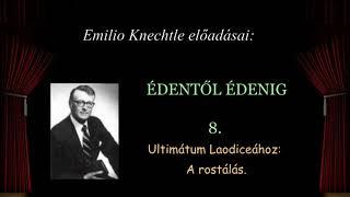 08. Ultimátum Laodiceához - A rostálás