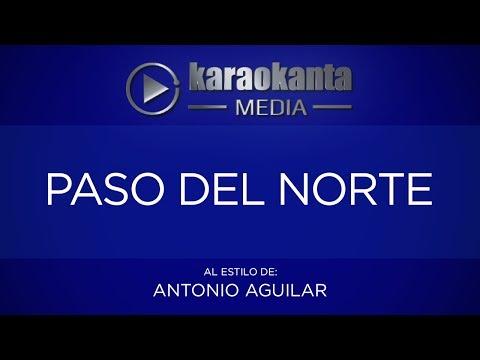 Paso del norte Antonio Aguilar