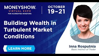 Building Wealth in Turbulent Market Conditions