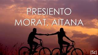Morat, Aitana - Presiento (Letra)