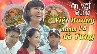 Việt Hương - Ăn Vặt Cùng Việt Hương Và Nhóm Cà Tưng (Thanh Tân, Xuân Nghị, Lâm Vỹ Dạ)