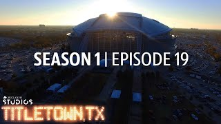 Titletown, TX, Season 1 Episode 19: Titletown, Texas