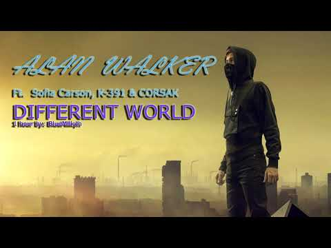 1 HOUR Alan Walker - Different World Feat. Sofia Carson, K-391 & CORSAK 1 HOUR! - BlueMilk