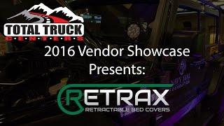 2016 Total Truck Centers™ Vendor Showcase presents: Retrax