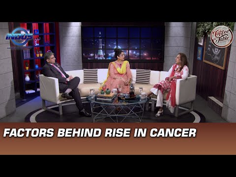 Factors behind Rise in Cancer | Coffee Table | Indus News