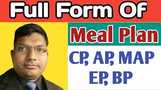 Full Form Of Meal Plan!!CP, AP, MAP, BP, EP!!in Hotel Industry!!HINDI!!