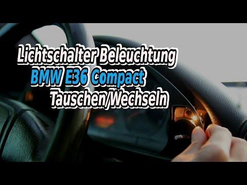 Lichtschalter Beleuchtung BMW E36 Compact  Tauschen/Wechseln