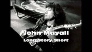 John Mayall - Long Story Short