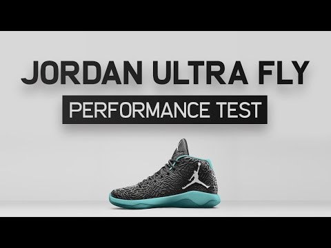 8d8b60da800297 Jordan Ultra Fly Performance Test