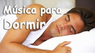 Música para Dormir Profundamente y Relajarse | Música Relajante para Dormir Adultos 8 Horas