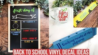 BACK TO SCHOOL VINYL DECAL IDEAS | FIRST DAY OF SCHOOL CHALKBOARD