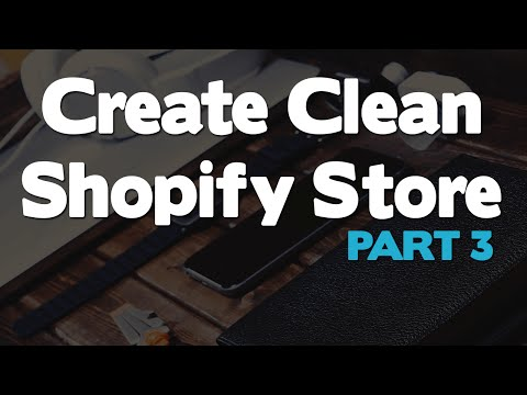 How to Create a Shopify Store or Website From Scratch