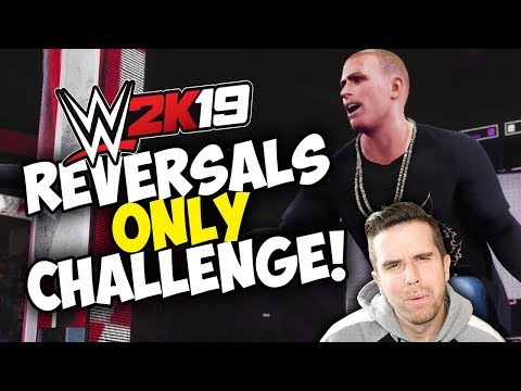 WWE 2K19 - REVERSALS ONLY CHALLENGE!!