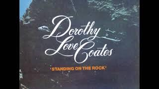 Dorothy Love Coates – Ninety Nine And One Half (99 1/ 2) Won't Do