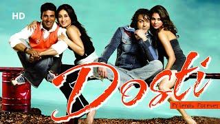 Dosti: Friends Forever | Akshay Kumar | Bobby Deol | Kareena Kapoor | Lara Dutta | Friendship Movie