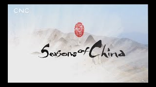 Seasons of China Episode 7 : Beginning of Summer