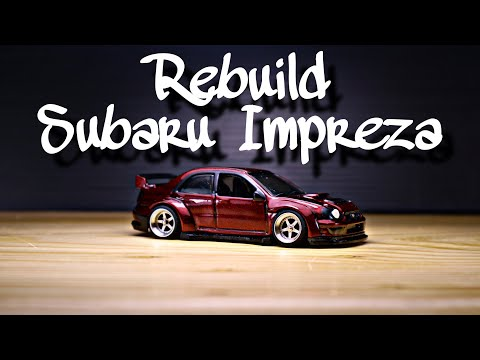 Rebuild Subaru Impreza from dirt to street hot wheels custom diecast cars
