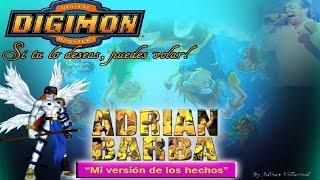 Adrián Barba - Si tu lo deseas (Digimon Adventure Opening)