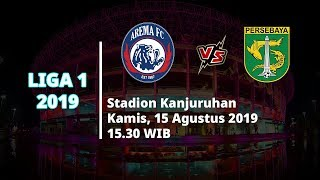 VIDEO: Live Streaming Liga 1 2019 Arema FC Vs Persebaya Surabaya Kamis (15/8) Pukul 15.30 WIB