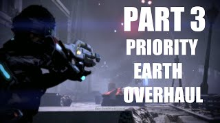 Soldier Insanity Playthrough of Priority Earth Overhaul Mod - Part 3