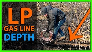 How Deep Do You Need to Bury a Propane or LP Gas Line