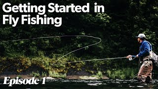 Six Basic Things To Get Going In Fly Fishing | Getting Started In Fly Fishing - Episode 1