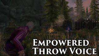 Skyrim Mod - Empowered Throw Voice