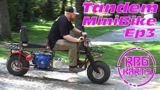 2 Seater / Tandem Mini Bike Ep. 3 ~ Mini Bike Monday