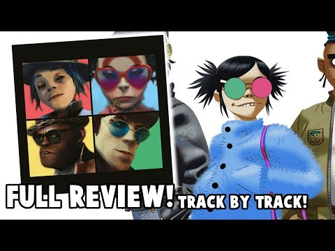 HUMANZ Track by Track ALBUM REVIEW (New Gorillaz Album)