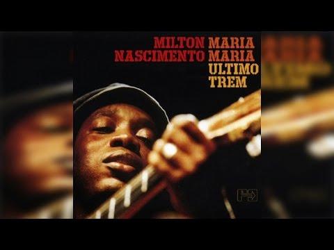 Milton Nascimento - Maria Maria (Full Album Stream) online metal music video by MILTON NASCIMENTO
