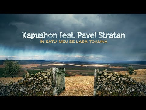 Kapushon & Pavel Stratan – In satu meu se lasa toamna Video