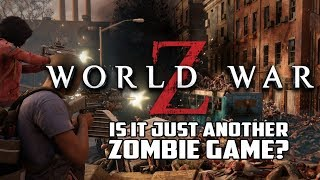 World War Z Review (Just Another Zombie Game?) - GmanLives