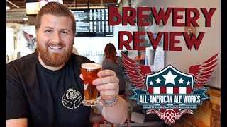 Let's Have Some Beer Episode 64: All-American Ale Works (Anaheim, CA)
