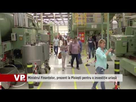 Ministrul Finanțelor, prezent la Ploiești pentru o investiție uriașă