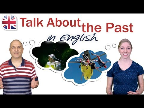 How to Talk About the Past in English