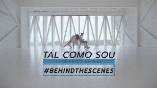 #BehindTheScenes   Fernando Daniel   Tal Como Sou