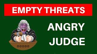 Judge Naidu Strikes Again With Empty Threats
