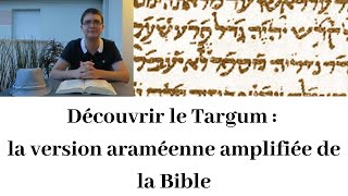 Découvrir le Targum (5) : Qui est le père de Caïn ? (Genèse 3-5)