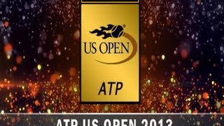 ATP 2013 US Open | Early Tennis Preview