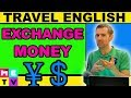 Exchange Money in English