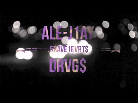 "Ale-Jhay "".5RVVE1EVRT$ x Bravehearts"" [Prod By DRVG$] Audio Visual Edition"