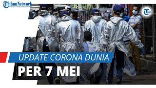 Update Corona Dunia 7 Mei 2021: Total 156,6 Juta Terinfeksi, Kasus Covid-19 India Tembus 21,4 Juta